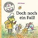 Doch noch ein Fall! (Kommissar Gordon 3) Audiobook by Ulf Nilsson Narrated by Ulrich Noethen, Udo Kroschwald, Lotta Doll