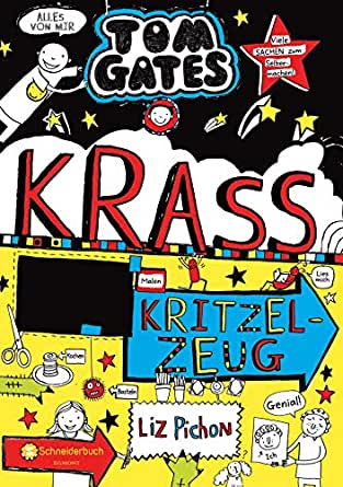 Tom Gates, Band 16: Krass cooles Kritzelzeug (German Edition ...