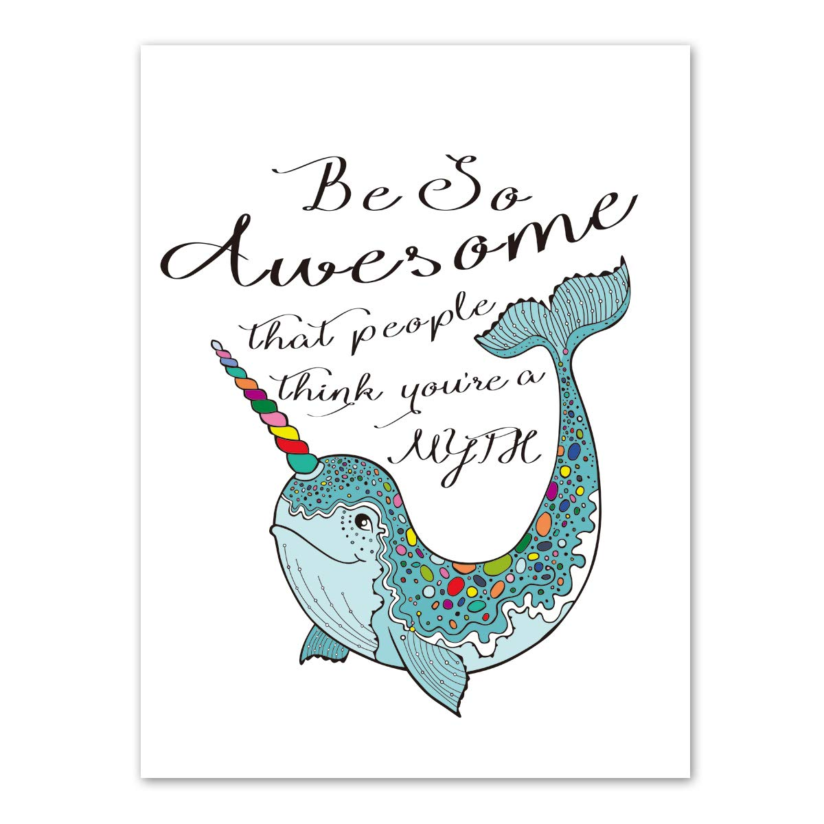 "Colorful Cute Narwhal Art Print Set of 1 (12""X16""Be So Awesome That People Think You're A Myth Printing Wall Art, Motivational Prints Wall Pictures for Bedroom Home Decor,No Frame"