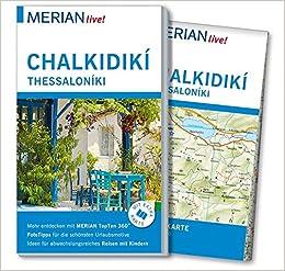 Thessaloniki Karte.Merian Live Reiseführer Chalkidiki Thessaloniki Mit Extra Karte