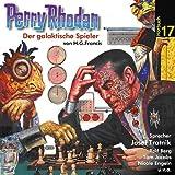 Perry Rhodan 17 der Galaktische Schachspieler