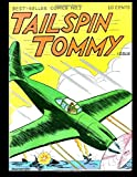 Tailspin Tommy #1: Best-Seller Comics #1 - Golden Age Adventure Comic