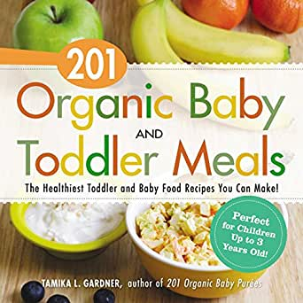 201 organic baby and toddler meals the healthiest toddler and baby download one of the free kindle apps to start reading kindle books on your smartphone tablet and computer forumfinder Gallery