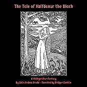 The Tale of Halfdanur the Black: A Midhgardhur Fantasy   Colin Brodd