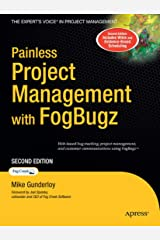 Painless Project Management with FogBugz Paperback