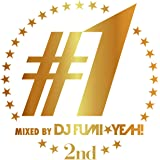 ♯1 -2nd- mixed by DJ FUMI★YEAH!