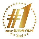 ♯1 -2nd- mixed by DJ FUMI★YEAH!