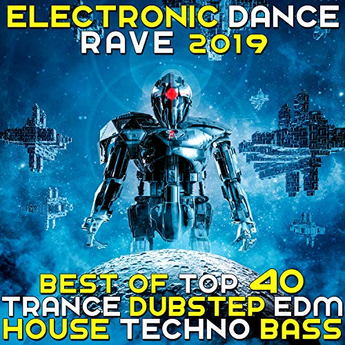 Electronic Dance Rave 2019 - Best Of Top 40 Trance Dubstep House Techno Bass