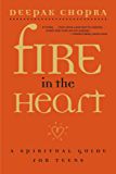 Fire in the Heart: A Spiritual Guide for Teens (English Edition)