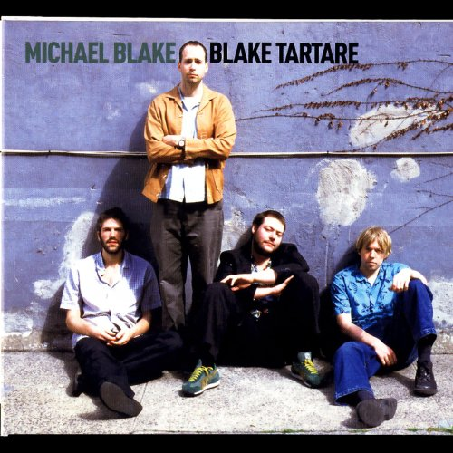 Michael Blake-Blake Tartare-(STUCD05082)-CD-FLAC-2002-CUSTODES Download