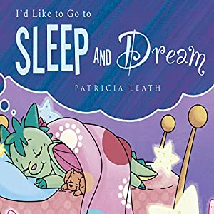 I'd Like to Go to Sleep and Dream Audiobook