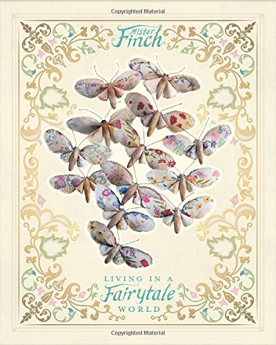 Mister Finch: Living in a Fairy Tale World -