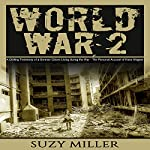 World War 2: A Chilling Testimony of a German Citizen Living During the War - The Personal Account of Hans Wagner | Suzy Miller