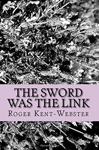 The sword was the link: Volume 5 (Roy Wickers psychic adventures)