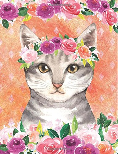 My Big Fat Journal Notebook For Cat Lovers Tabby In Flowers: Jumbo Sized Ruled Notebook Journal - 300 Plus Lined and Numbered Pages With Index For ... by 11 Size (Jumbo Lined Journal 2) (Volume 5) pdf epub