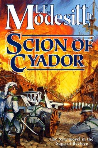 scion-of-cyador-the-new-novel-in-the-saga-of-recluce