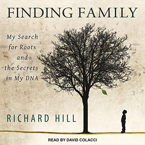 Finding Family: My Search for Roots and the Secrets in My DNA by Tantor Audio