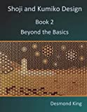 img - for Shoji and Kumiko Design: Book 2 Beyond the Basics book / textbook / text book