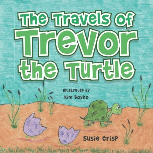 The Travels of Trevor the Turtle