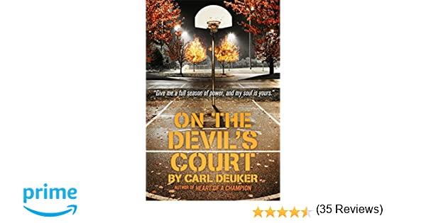 Amazon.com: On the Devil's Court (9780316067270): Carl Deuker: Books
