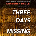 Three Days Missing | Kimberly Belle