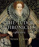 """The Tudor Chronicles"" av Senior Research Fellow Susan Doran"