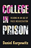 College in Prison: Reading in an Age of Mass Incarceration
