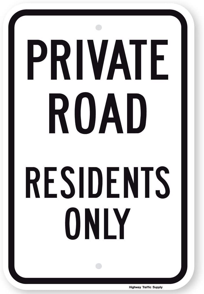 Private Road Residents Only Sign Black On White 3m High Intensity Grade Prismatic Reflective 18 High X 12 Wide Sign
