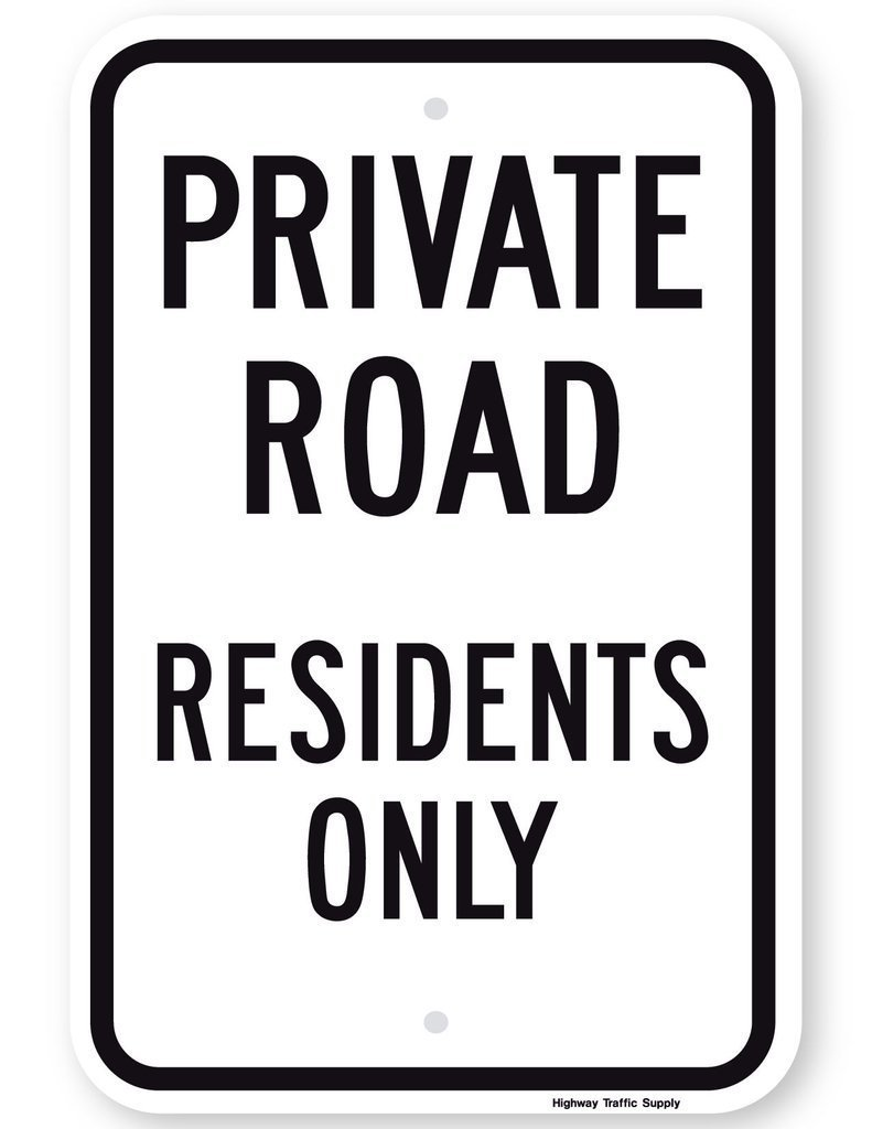 Private Road Residents Only Sign (Black On White) 3m High Intensity Grade Prismatic Reflective 18'' High X 12'' Wide Sign