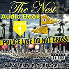 The Nest Audiobook by Semaje Turnage Narrated by Andrea Amanahi, Semaje Turnage