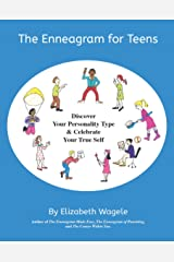 The Enneagram for Teens: Discover Your Personality Type and Celebrate Your True Self Kindle Edition