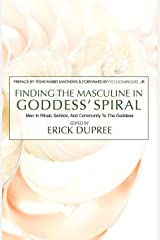 Finding the Masculine in Goddess' Spiral Paperback
