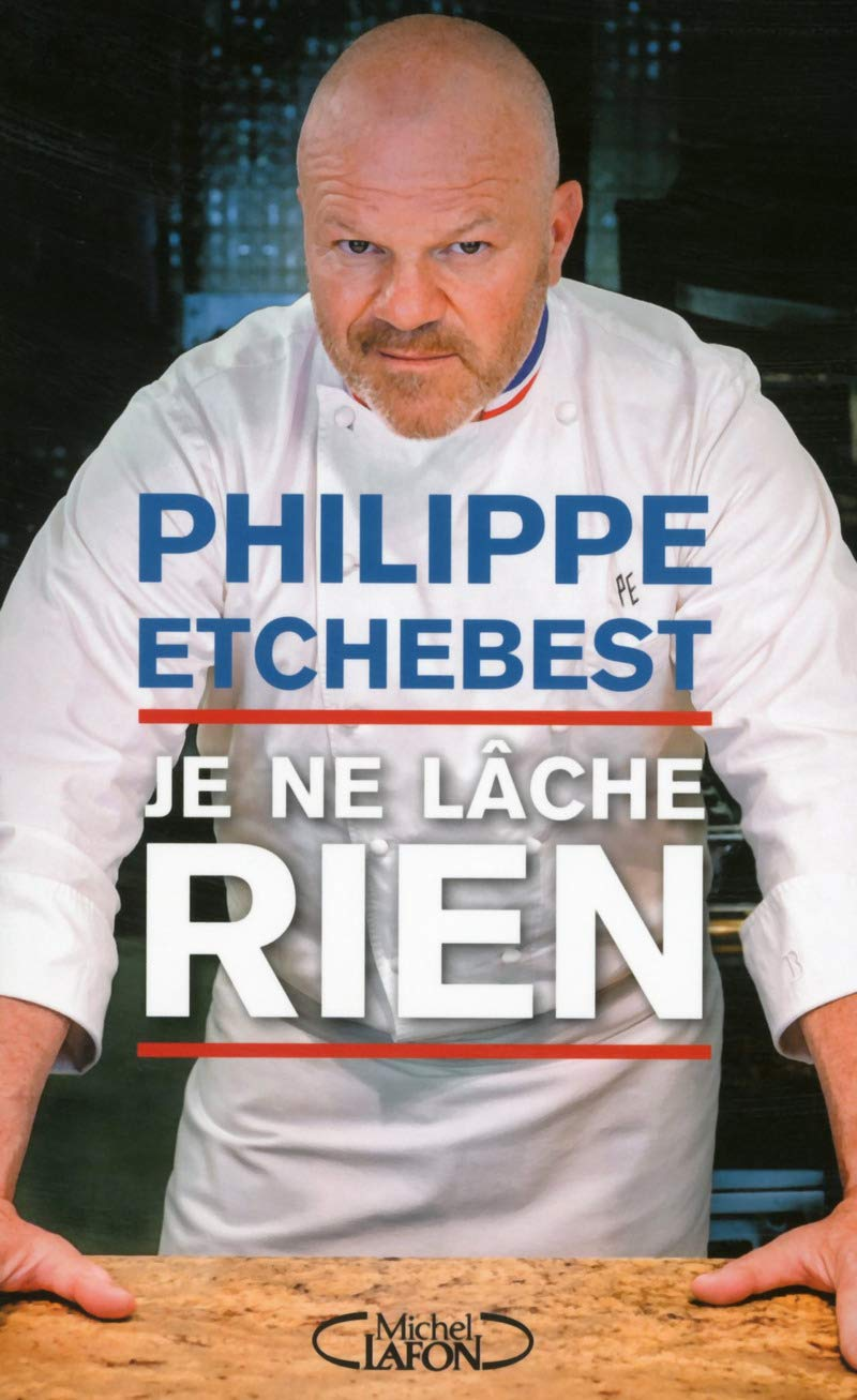 Philippe Etchebest : « On ne réussit que par le travail »