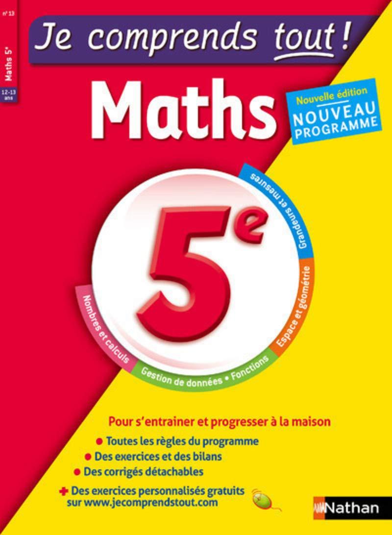 Amazon Fr Maths 5eme Je Comprends Tout 210 Exercices Cours Conforme Au Programme De 5e Lafont Emmanuelle Livres