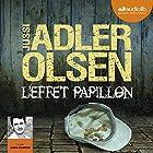 L'effet papillon (Les enquêtes du Département V, 5)   Livre audio Auteur(s) : Jussi Adler-Olsen Narrateur(s) : Julien Chatelet