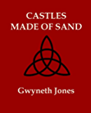 Castles Made Of Sand (Bold As Love Book 2)