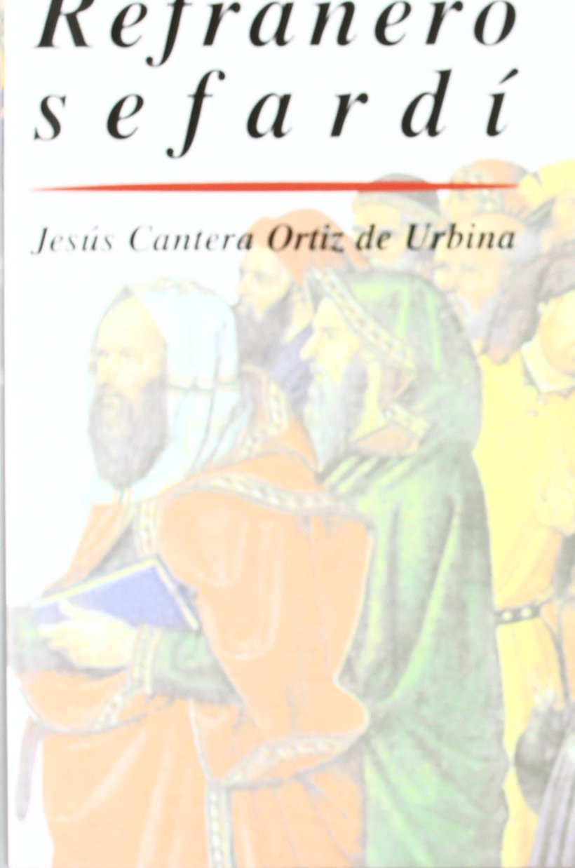 Diccionario Akal Del Refraneo Sefardí Colección De