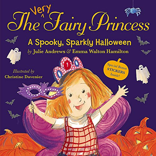 The Very Fairy Princess: A Spooky, Sparkly - Halloween Costumes Very