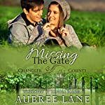 Missing the Gate: A Chandler County Novel | Aubree Lane
