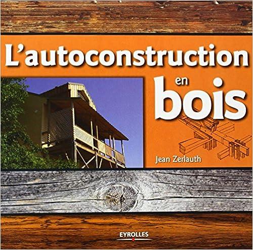 Livre L'autoconstruction en bois pdf, epub