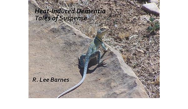 Heat-Induced Dementia.... Tales of Suspense