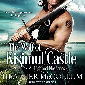 The Wolf of Kisimul Castle: Highland Isles Series, Book 3