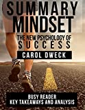 Download Summary: Mindset: The New Psychology of Success by Carol Dweck: Key Takeaways and Analysis in PDF ePUB Free Online