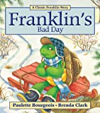 Franklin's Bad Day, Paulette Bourgeois, 1554537320