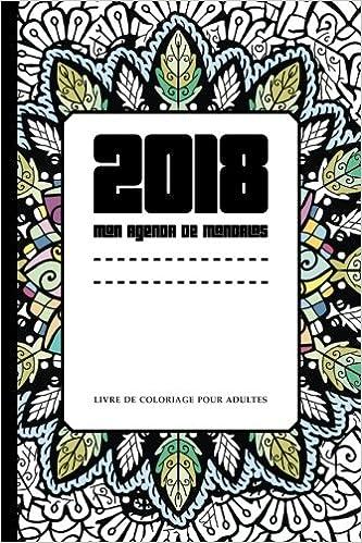 2018 Mon agenda de mandalas: Livre de coloriage pour adultes: Amazon ...