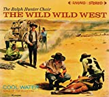 The Wild Wild West - Cool Water