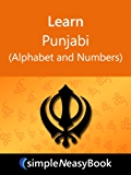 Learn  Punjabi(Alphabet and Numbers)- simpleNeasyBook