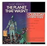 The Planet That Wasn't There, Isaac Asimov, 038511687X
