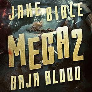 Mega 2: Baja Blood Audiobook