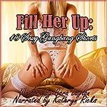 Fill Her Up: 10 Sexy Gangbang Shorts | Cara Layton